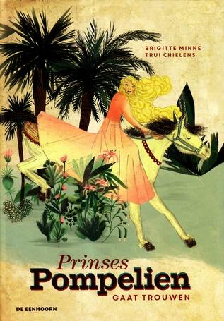 Coverafbeelding van: Prinses Pompelien gaat trouwen