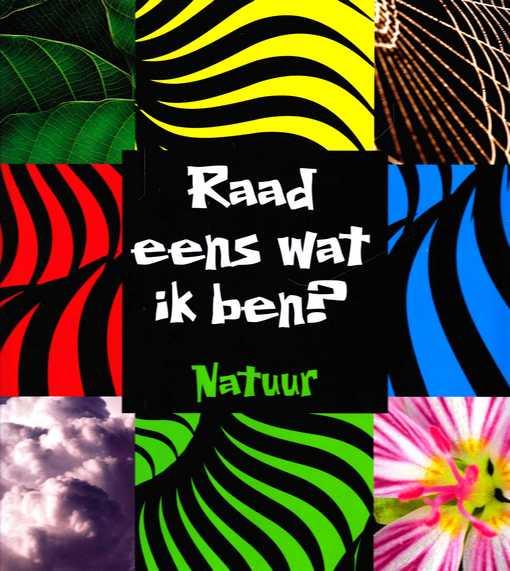 Coverafbeelding van: Raad eens wat ik ben? Natuur