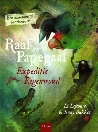 Coverafbeelding van: Raaf en Papegaai Expeditie Regenwoud