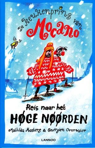 Coverafbeelding van: Reis naar het Høge Nøørden – De keukenprins van Mocano, deel 3