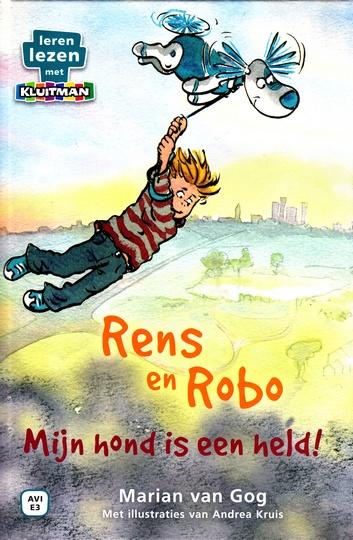 Coverafbeelding van: Rens en Robo. Mijn hond is een held!