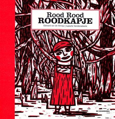 Coverafbeelding van: Rood Rood Roodkapje