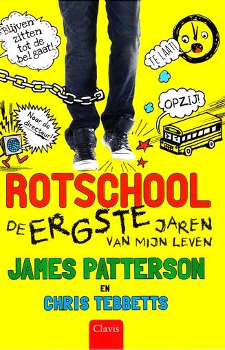 Coverafbeelding van: De ergste jaren van mijn leven –   Rotschool, deel 1