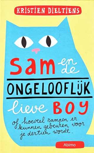 Coverafbeelding van: Sam en de ongelooflijk lieve Boy