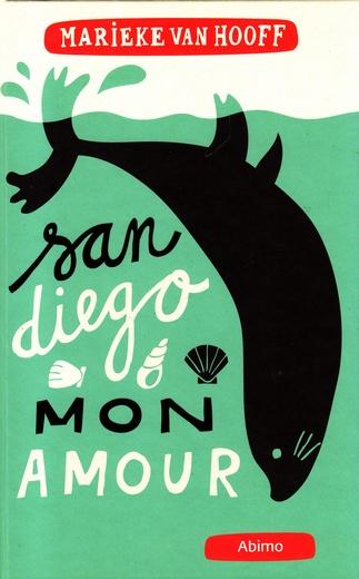 Coverafbeelding van: San Diego, mon amour