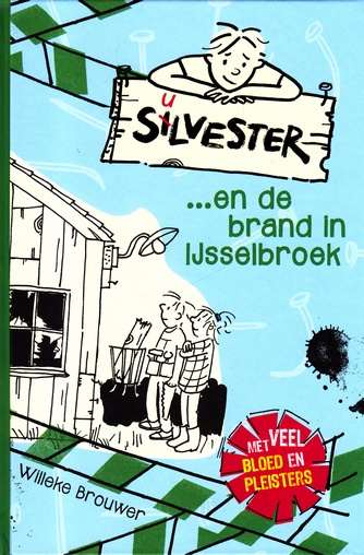 Coverafbeelding van: Silvester en de brand in IJsselbroek