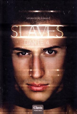 Coverafbeelding van: Dante 1 – Slaves, deel 2