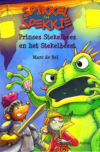 Coverafbeelding van: Prinses Stekelbees en het Stekelbeest