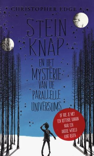 Coverafbeelding van: Stein Knap en het Mysterie van de Parallelle Universums