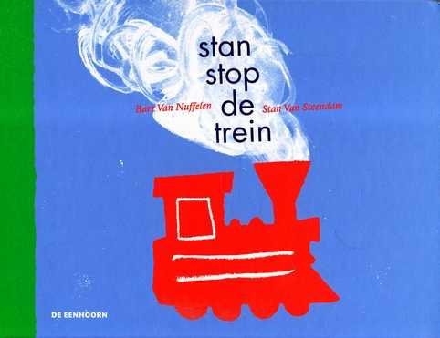 Coverafbeelding van: stan stop de trein