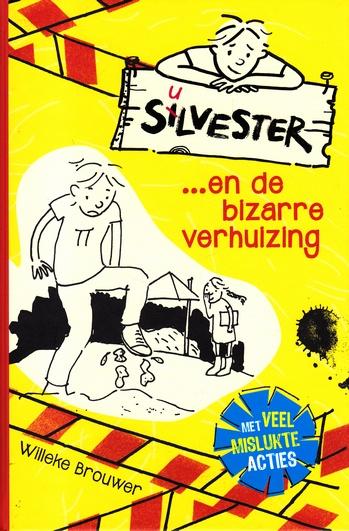 Coverafbeelding van: Silvester…en de bizarre verhuizing