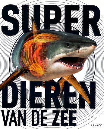 Coverafbeelding van: Superdieren van de zee