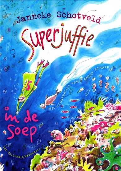 Coverafbeelding van: Superjuffie in de soep