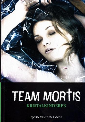 Coverafbeelding van: Kristalkinderen – Team Mortis, deel 5