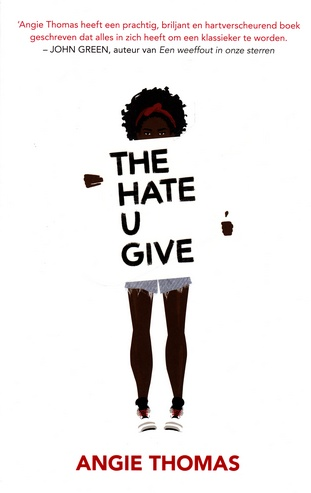 Coverafbeelding van: The Hate U Give