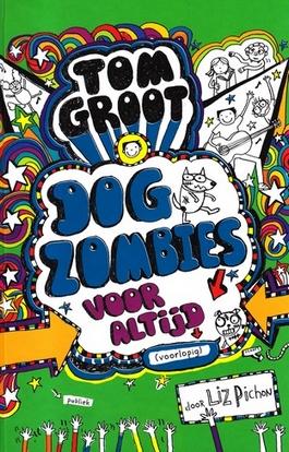 Coverafbeelding van: Dog Zombies voor altijd (voorlopig)