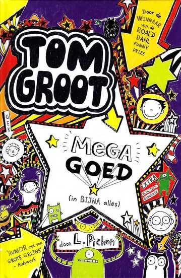 Coverafbeelding van: Megagoed (in bijna alles) – Tom Groot, deel 5