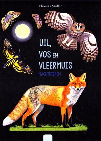 Coverafbeelding van: Uil, vos en vleermuis – nachtdieren