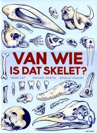 Coverafbeelding van: Van wie is dat skelet?
