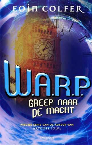 Coverafbeelding van: Greep naar de macht – W.A.R.P., deel 2