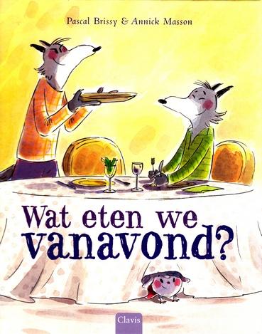 Coverafbeelding van: Wat eten we vanavond?