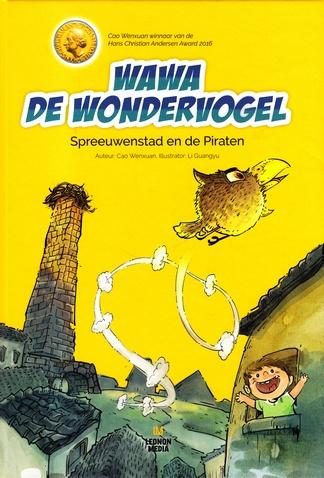 Coverafbeelding van: Spreeuwenstad en de Piraten – WaWa De Wondervogel