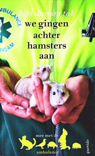 Coverafbeelding van: We gingen achter hamsters aan