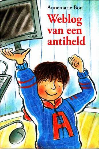 Coverafbeelding van: Weblog van een anti-held