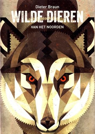 Coverafbeelding van: Wilde Dieren van het Noorden