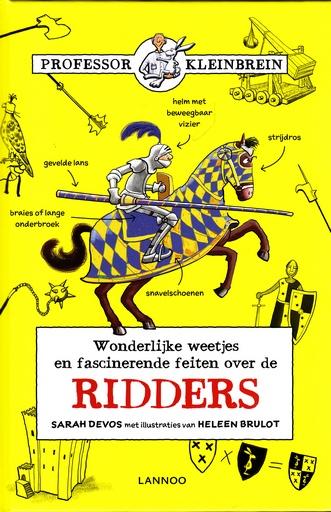 Coverafbeelding van: Wonderlijke weetjes en fascinerende feiten over de ridders