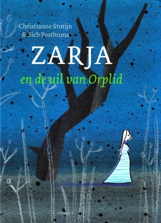 Coverafbeelding van: Zarja en de uil van Orplid