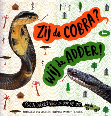 Coverafbeelding van: Zij de cobra? Wij de adder!