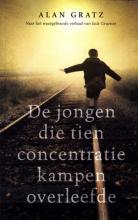 Coverafbeelding van: De jongen die tien concentratiekampen overleefde