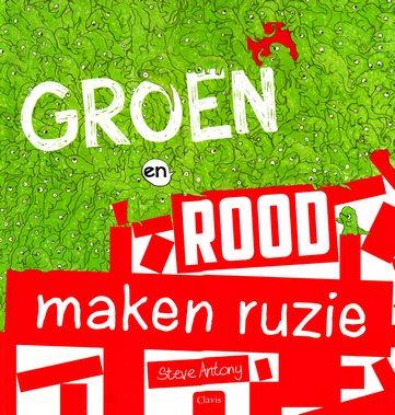 Coverafbeelding van: Groen en Rood maken ruzie