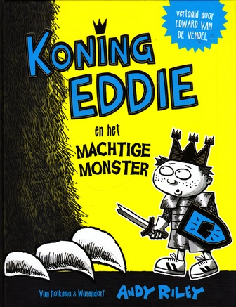 Coverafbeelding van: Koning Eddie en het machtige monster