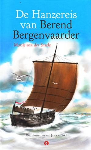 Coverafbeelding van: De Hanzereis van Berend Bergenvaarder