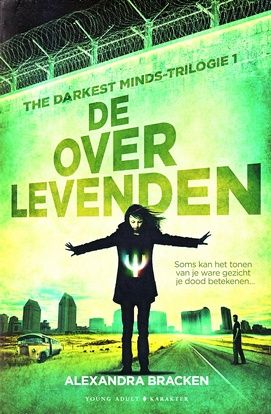 Coverafbeelding van: De overlevenden – The Darkest Minds-trilogie, deel 1