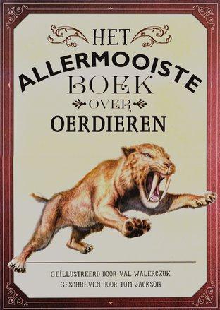 Coverafbeelding van: Het allermooiste boek over oerdieren