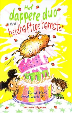 Coverafbeelding van: Het dappere duo en de heldhaftige hamster