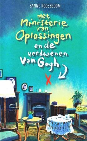 Coverafbeelding van: Het Ministerie van Oplossingen en de verdwenen Van Gogh