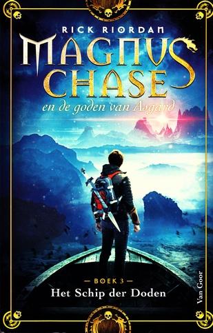 Coverafbeelding van: Het Schip der Doden – Magnus Chase en de goden van Asgard, deel 3