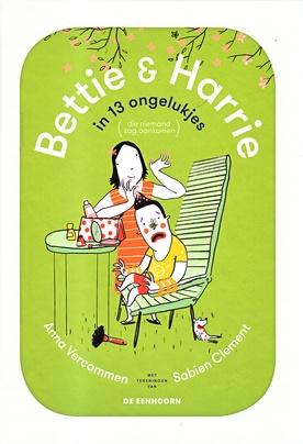 Coverafbeelding van: Bettie & Harrie in 13 ongelukjes (die niemand zag aankomen)