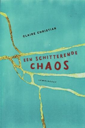Coverafbeelding van: Een schitterende chaos