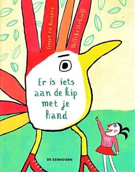 Coverafbeelding van: Er is iets aan de kip met je hand