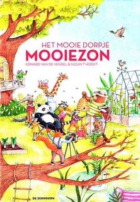 Coverafbeelding van: Het mooie dorpje Mooiezon