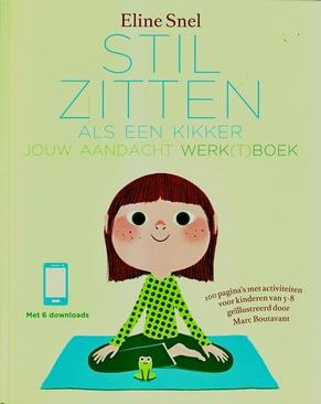 Coverafbeelding van: Stil zitten als een kikker – Jouw aandacht werk(t)boek