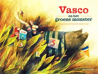 Coverafbeelding van: Vasco en het groene monster