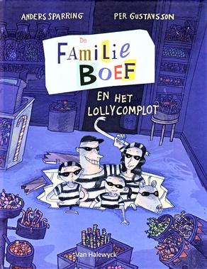 Coverafbeelding van: De Familie Boef en het lollycomplot