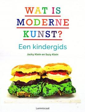 Coverafbeelding van: Wat is moderne kunst? Een kindergids