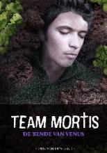 Coverafbeelding van: De bende van Venus – Team Mortis, deel 2